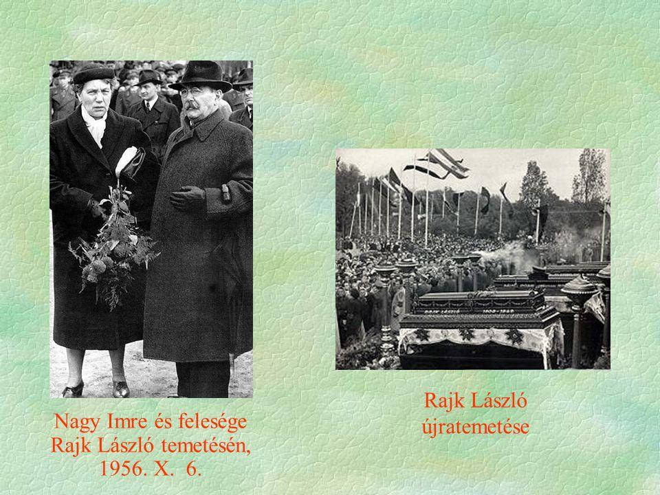 Nagy Imre és felesége Rajk László temetésén, 1956. X. 6. Rajk László újratemetése