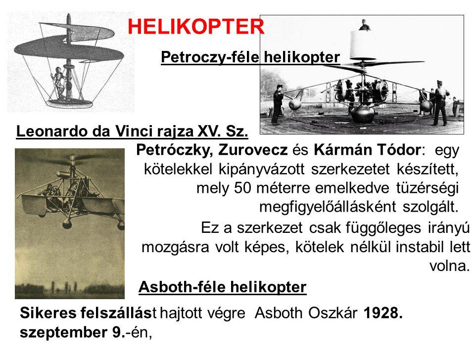 Leonardo da Vinci rajza XV.Sz. HELIKOPTER Sikeres felszállást hajtott végre Asboth Oszkár 1928.