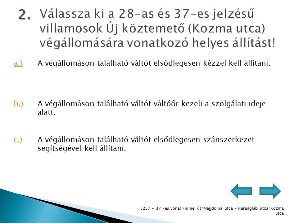 5257 - 37 -es vonal Fiumei út/Magdolna utca - Harangláb utca/Kozma utca 13.