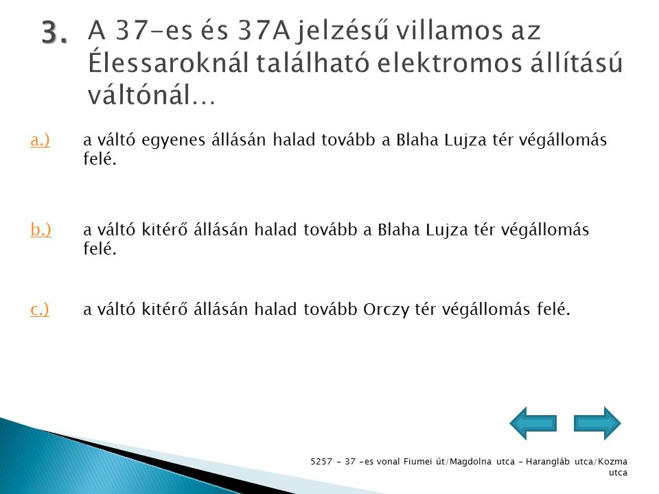5257 - 37 -es vonal Fiumei út/Magdolna utca - Harangláb utca/Kozma utca 4.