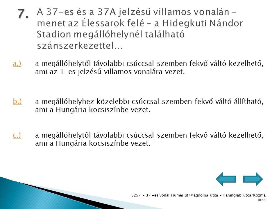 5257 - 37 -es vonal Fiumei út/Magdolna utca - Harangláb utca/Kozma utca 7.
