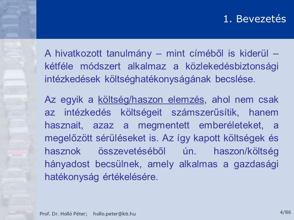 Prof.Dr. Holló Péter; hollo.peter@kti.hu 5/86 1.