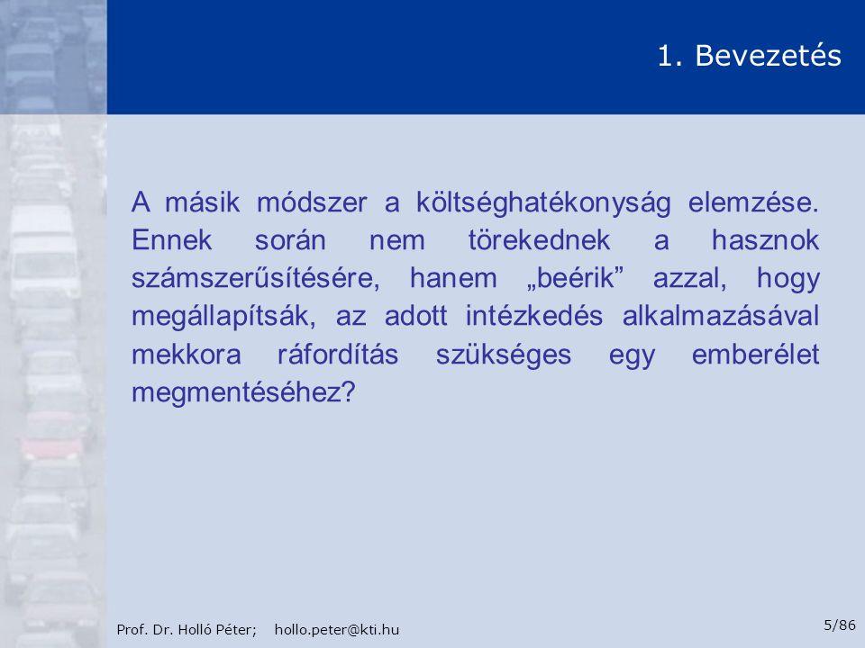 Prof.Dr. Holló Péter; hollo.peter@kti.hu 6/86 1.