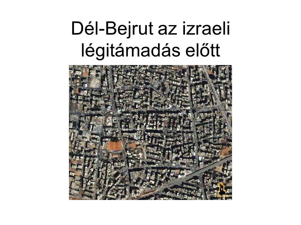 Dél-Bejrut az izraeli légitámadás előtt