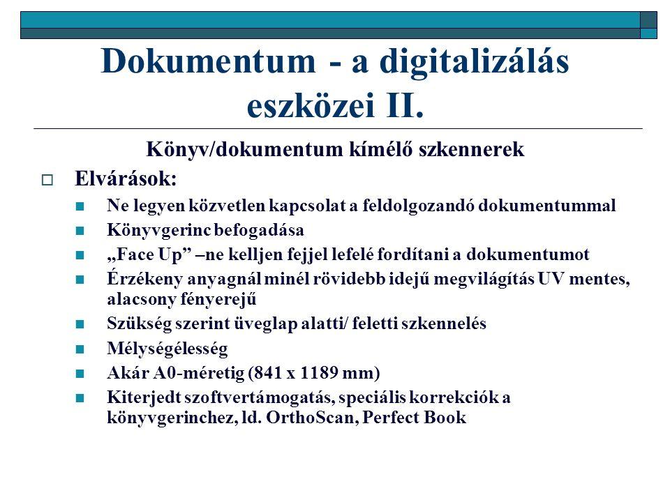 Dokumentum - a digitalizálás eszközei II.