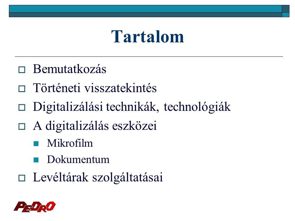 Dokumentum - a digitalizálás eszközei I.