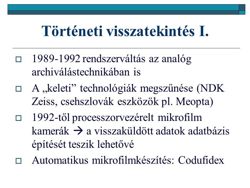 Dokumentum - a digitalizálás eszközei III.