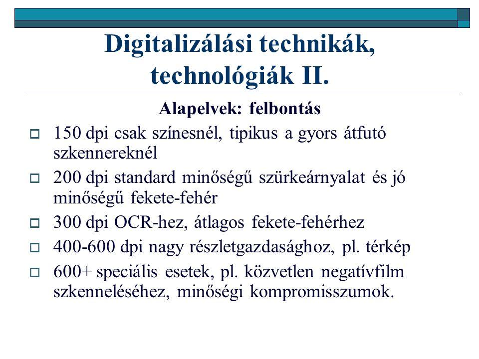 Digitalizálási technikák, technológiák II.