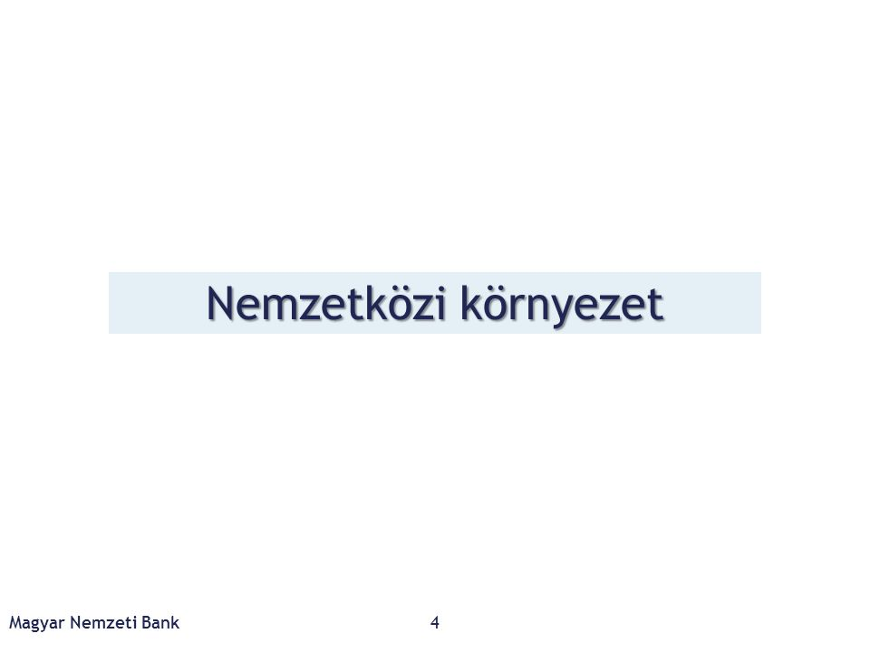 Előrejelzésünk szerint az infláció csak 2018 első felében kerül a cél közelébe Magyar Nemzeti Bank25 Forrás: KSH, MNB Inflációs előrejelzésünk