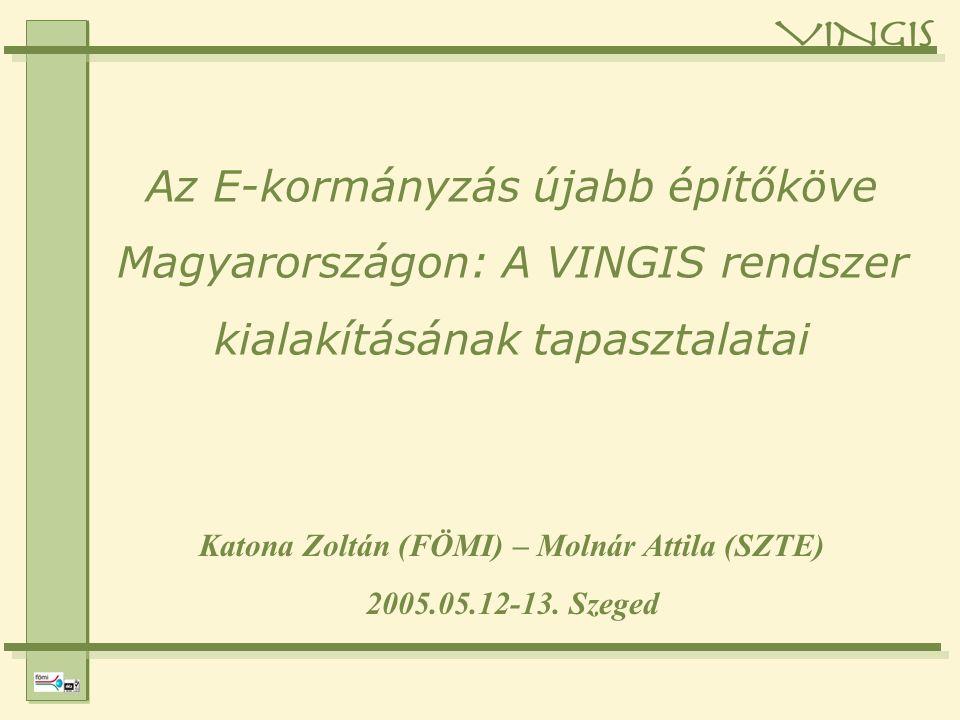 Katona Zoltán (FÖMI) – Molnár Attila (SZTE) 2005.05.12-13.
