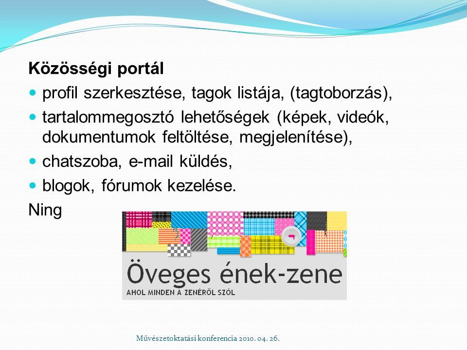 Közösségi portál profil szerkesztése, tagok listája, (tagtoborzás), tartalommegosztó lehetőségek (képek, videók, dokumentumok feltöltése, megjelenítés