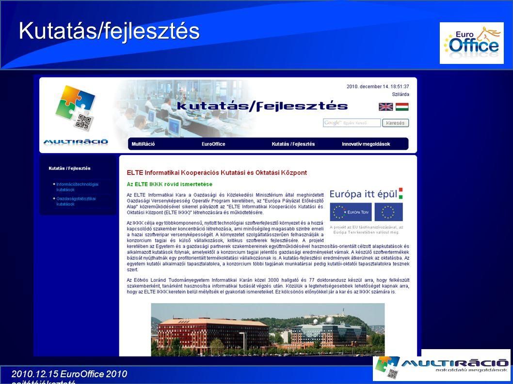 2010.12.15 EuroOffice 2010 sajtótájékoztató Kutatás/fejlesztés