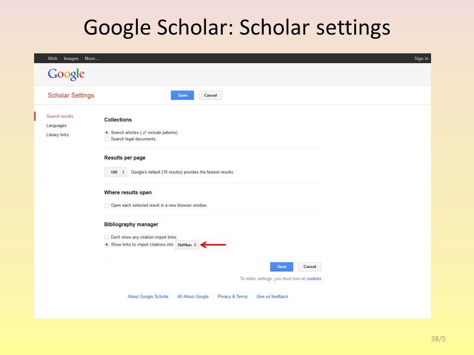 Google Scholar Metrics 38/6