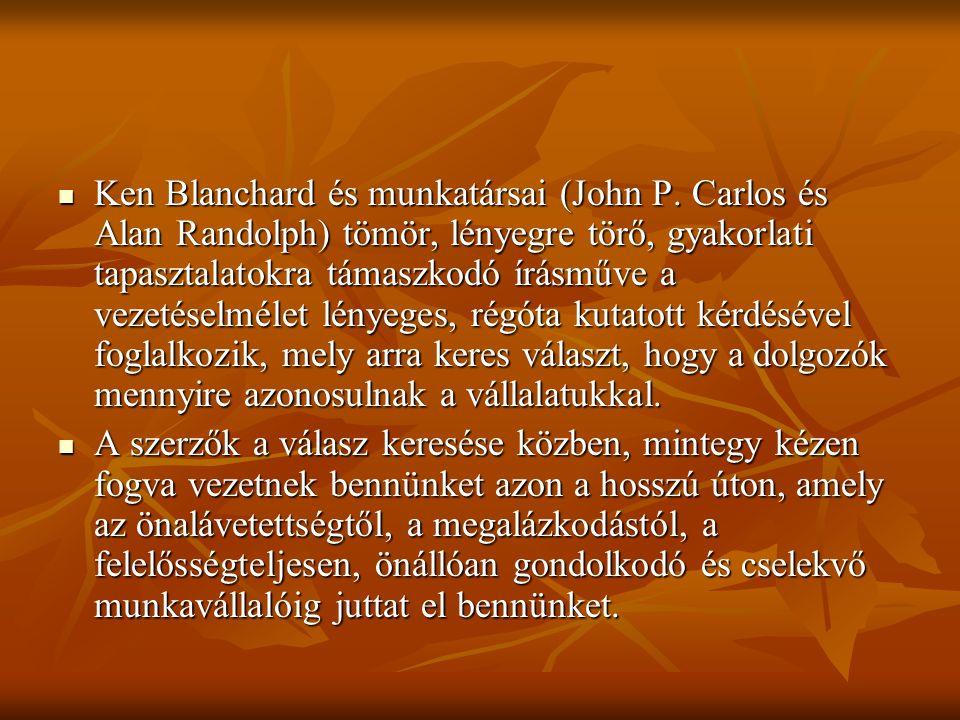 Ken Blanchard és munkatársai (John P.
