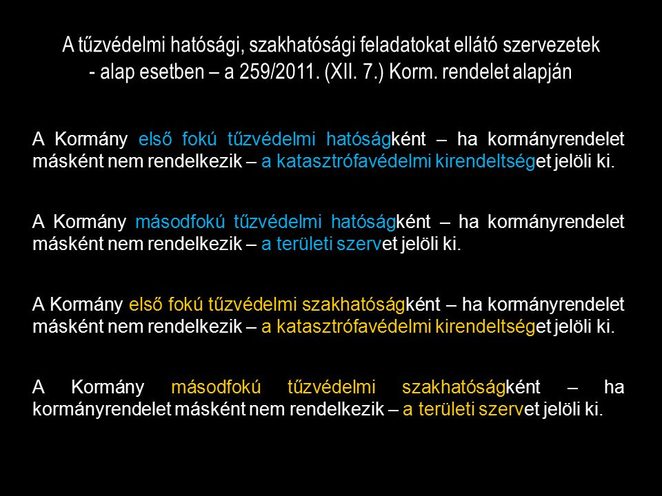 TŰZVÉDELMI BÍRSÁG a 259/2011.(XII. 7.) Korm. rendelet alapján 7.