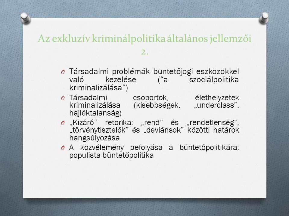 Az exkluzív kriminálpolitika általános jellemzői 2.