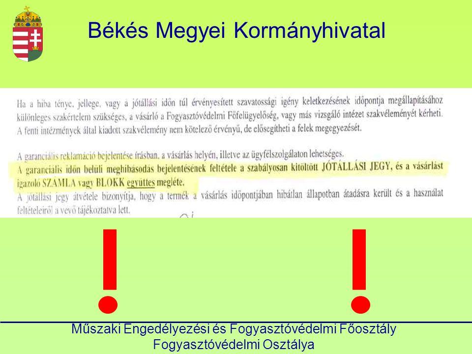 Békés Megyei Kormányhivatal Műszaki Engedélyezési és Fogyasztóvédelmi Főosztály Fogyasztóvédelmi Osztálya