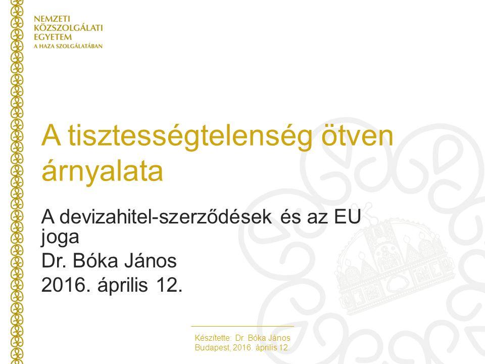 Készítette: Dr. Bóka János Budapest, 2016. április 12.