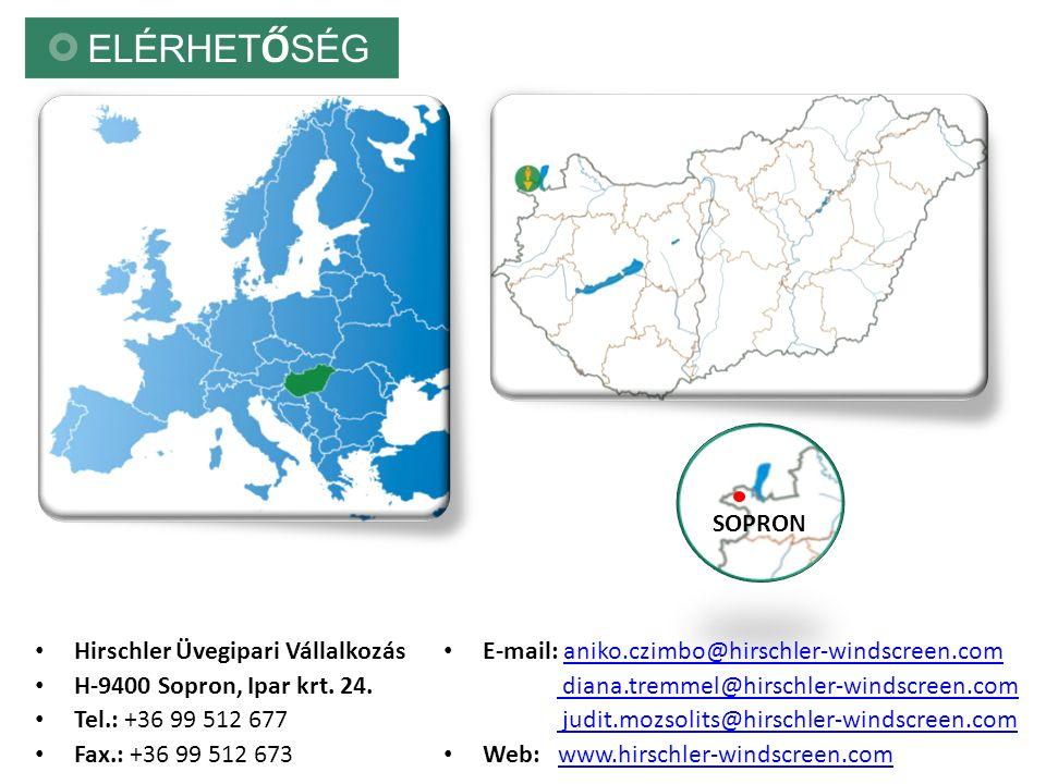 ELÉRHET Ő SÉG SOPRON Hirschler Üvegipari Vállalkozás H-9400 Sopron, Ipar krt.