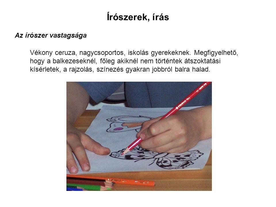 Írószerek, írás Az írószer vastagsága Vékony ceruza, nagycsoportos, iskolás gyerekeknek.
