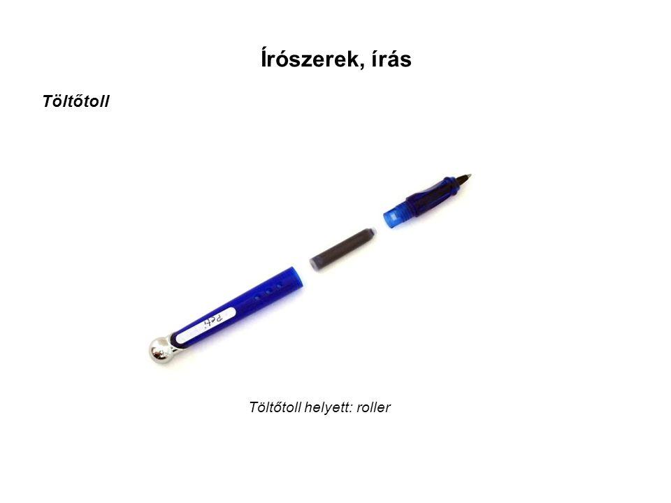 Írószerek, írás Töltőtoll Töltőtoll helyett: roller