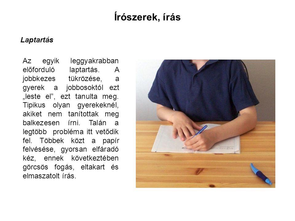 Írószerek, írás Laptartás Az egyik leggyakrabban előforduló laptartás.