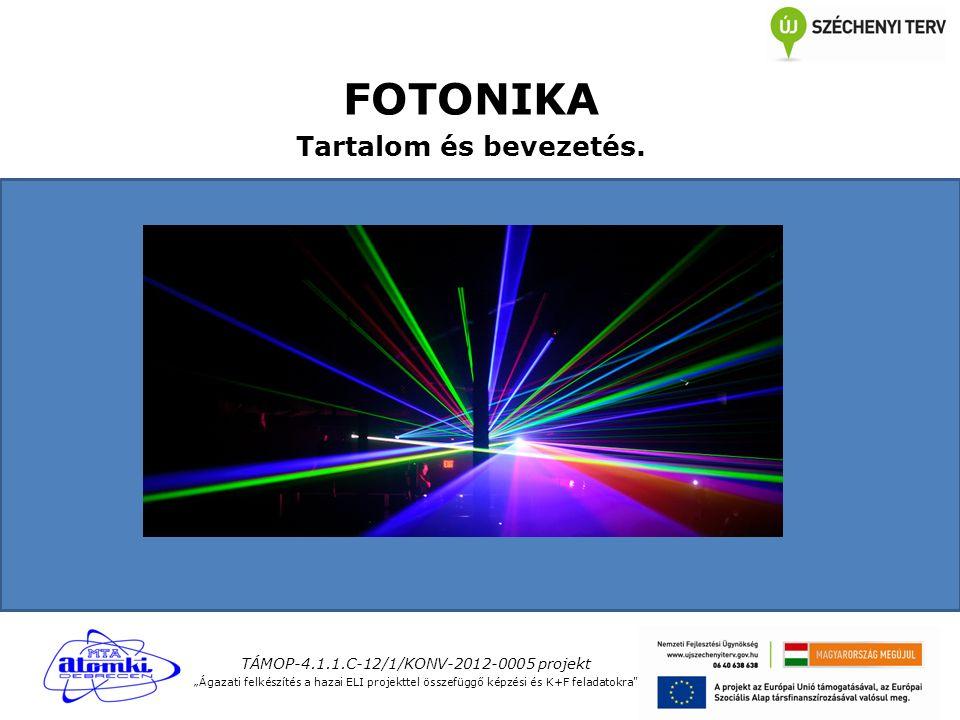 Előszó Ez a kurzus, előadássorozat a TÁMOP-4.1.1.C-12/1/KONV-2012-0005 projekt kezdeményezésére és támogatásával készült 2013-2014-ben a Debreceni Egyetemen.