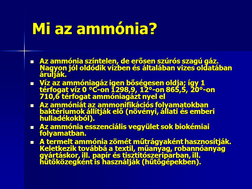 Mi az ammónia. Az ammónia színtelen, de erősen szúrós szagú gáz.