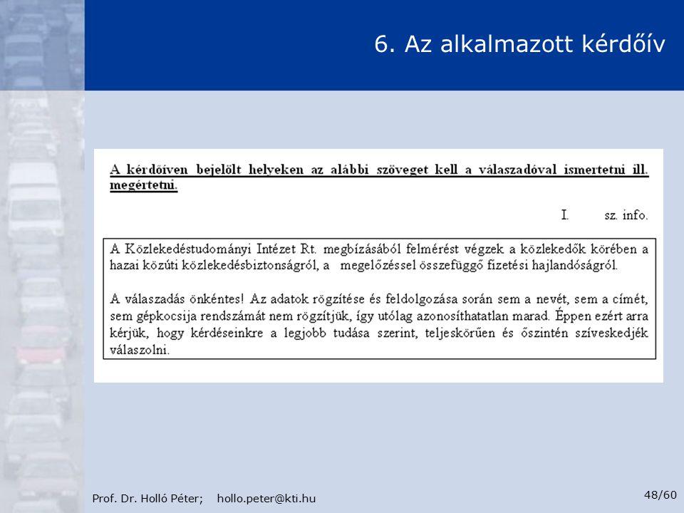 Prof. Dr. Holló Péter; hollo.peter@kti.hu 48/60 6. Az alkalmazott kérdőív