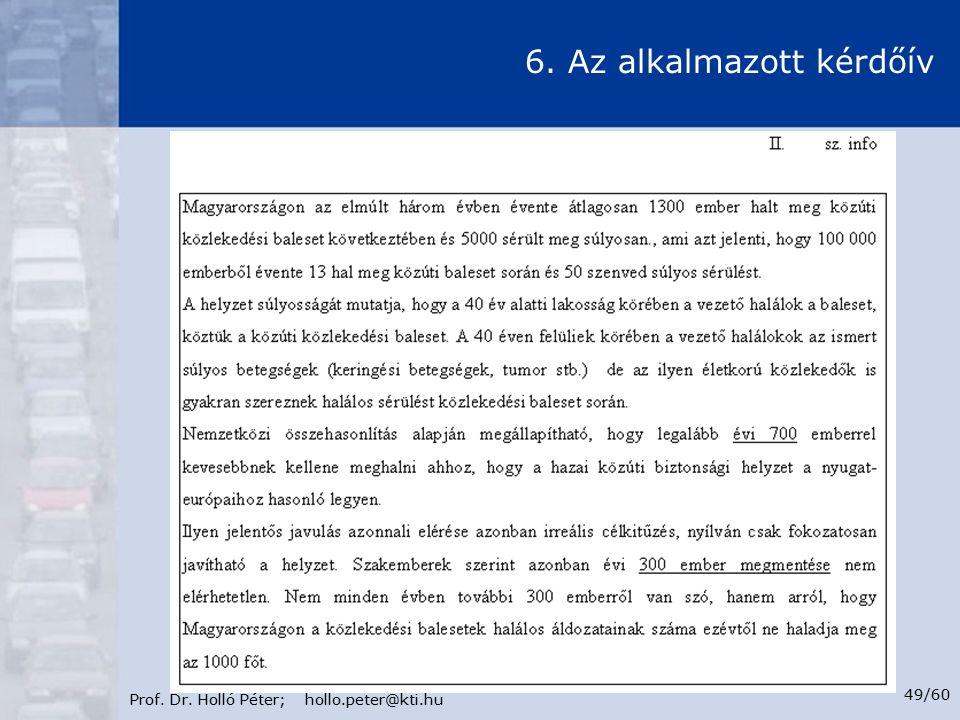 Prof. Dr. Holló Péter; hollo.peter@kti.hu 49/60 6. Az alkalmazott kérdőív