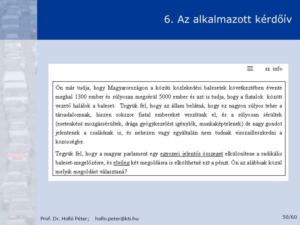 Prof. Dr. Holló Péter; hollo.peter@kti.hu 50/60 6. Az alkalmazott kérdőív