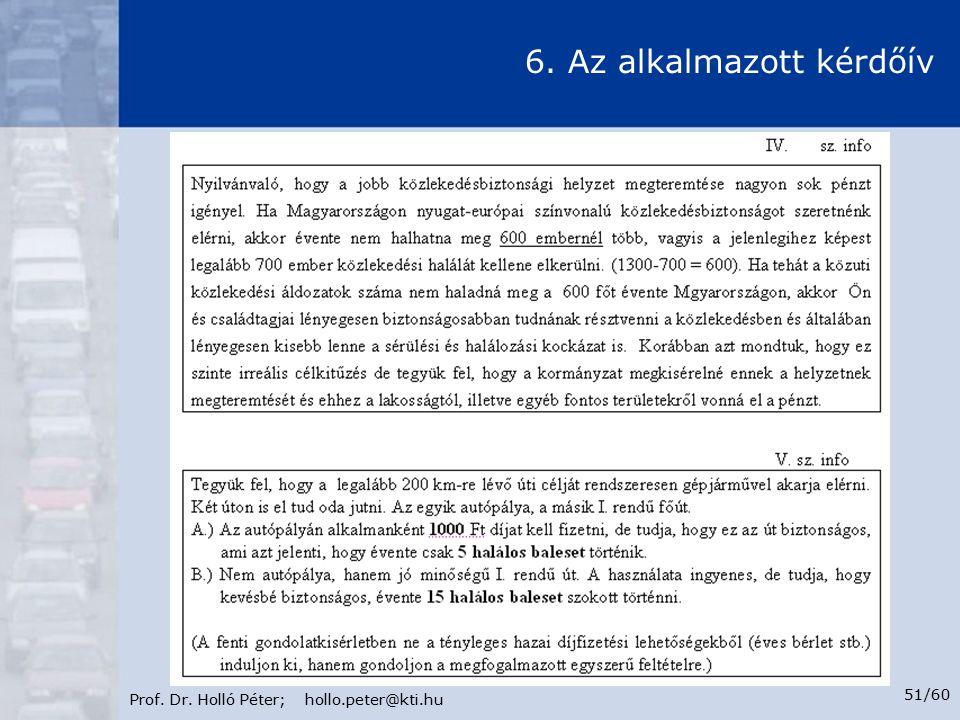 Prof. Dr. Holló Péter; hollo.peter@kti.hu 51/60 6. Az alkalmazott kérdőív