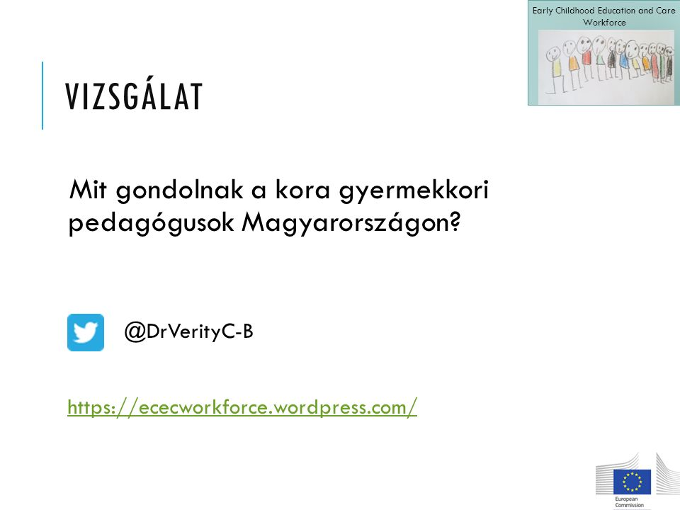 VIZSGÁLAT Mit gondolnak a kora gyermekkori pedagógusok Magyarországon.
