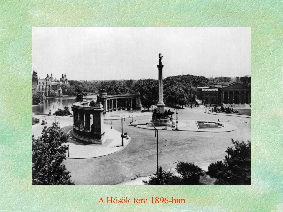 A Hősök tere 1896-ban