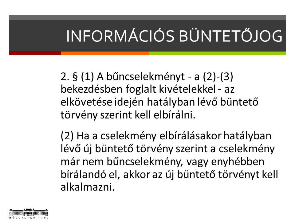 INFORMÁCIÓS BÜNTETŐJOG 3.