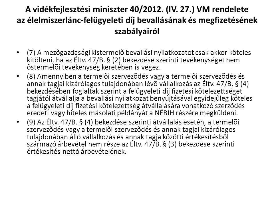 A vidékfejlesztési miniszter 40/2012. (IV.