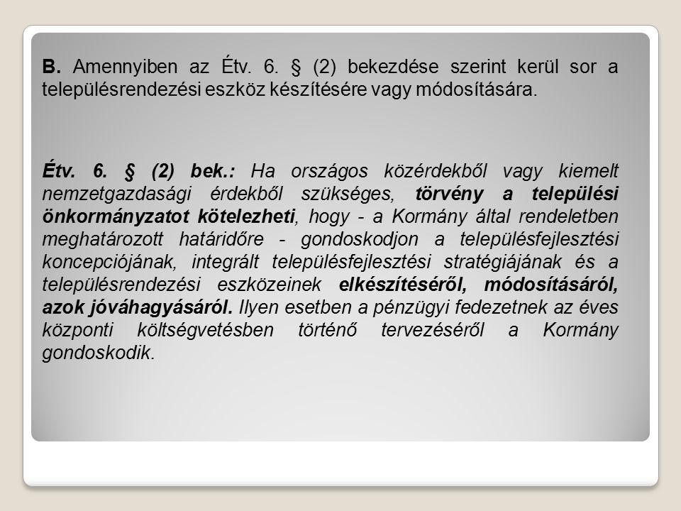 B. Amennyiben az Étv. 6.
