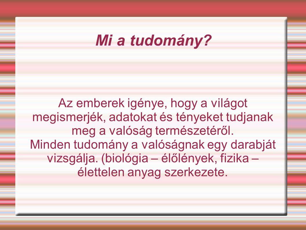 Határtudományok 1.nevelésfilozófia (pedagógia + filozófia) 2.