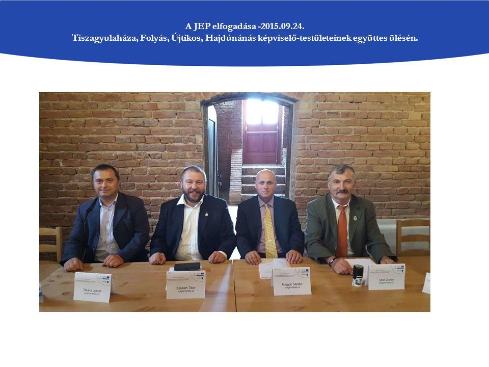 A JEP elfogadása -2015.09.24. Tiszagyulaháza, Folyás, Újtikos, Hajdúnánás képviselő-testületeinek együttes ülésén.