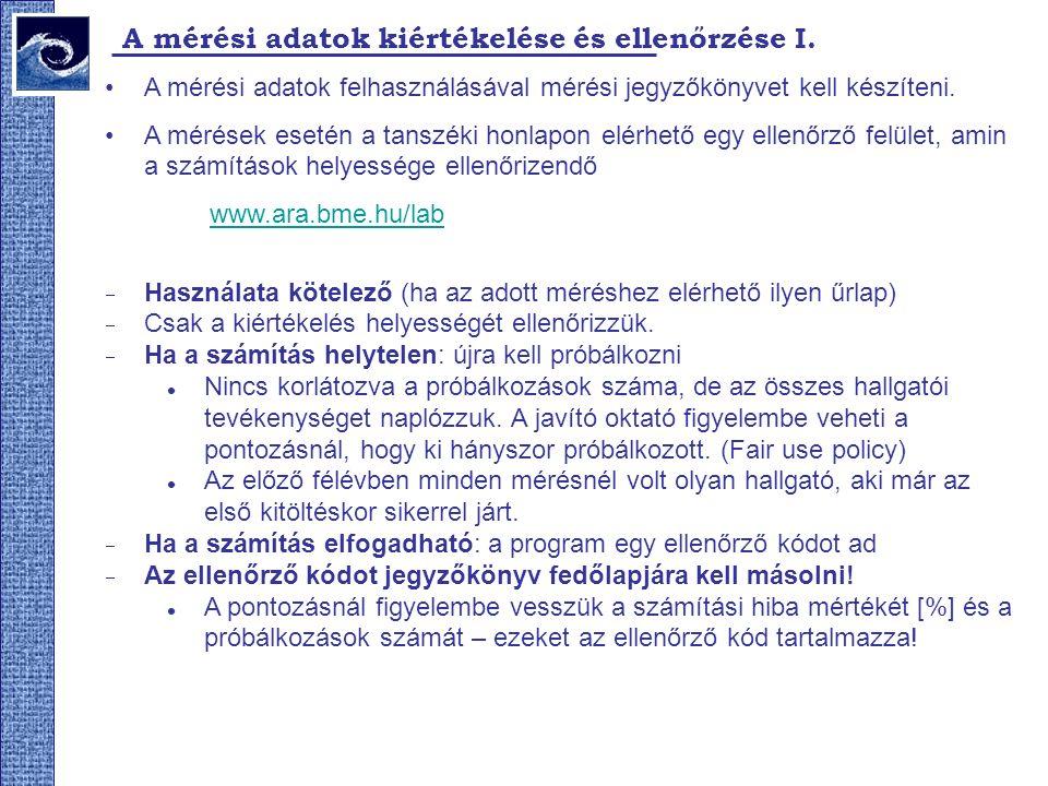 19.Méréselőkészítő 2009.tavasz A mérési bizonytalanság meghatározása (hibaszámítás) III.