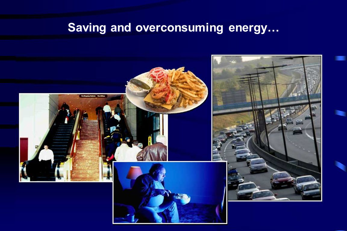 Saving and overconsuming energy…