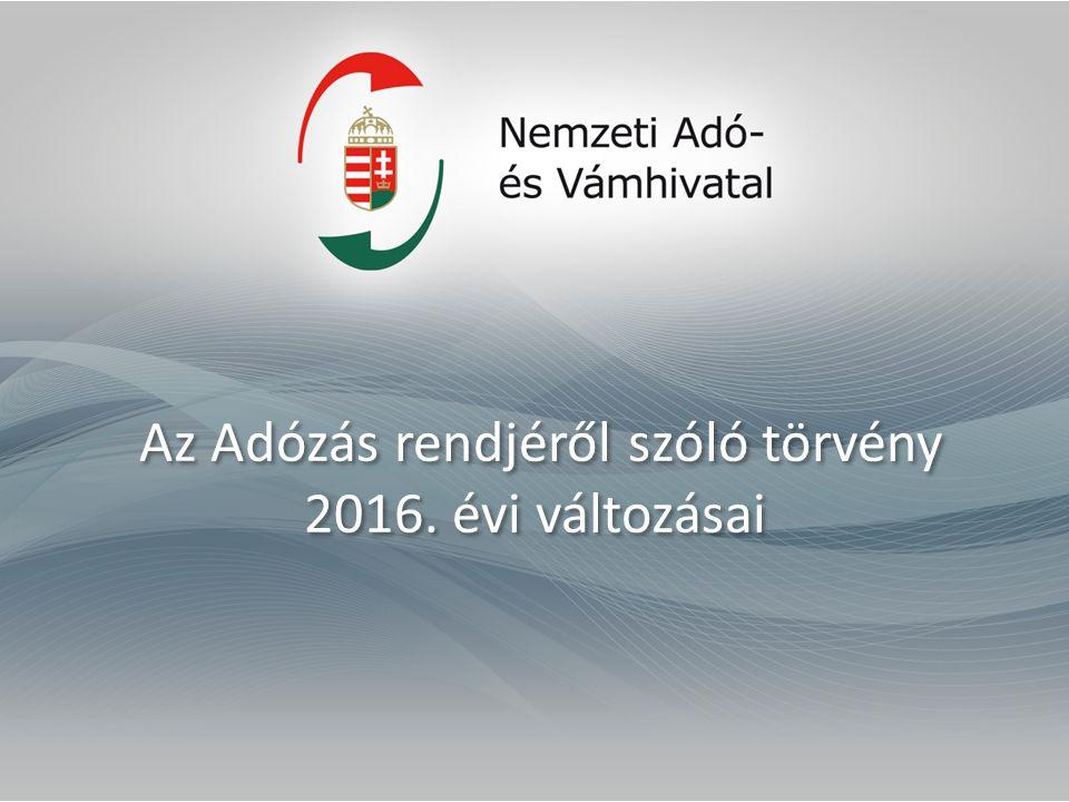 Az Adózás rendjéről szóló törvény 2016. évi változásai