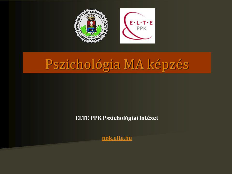 ELTE PPK Pszichológia MA: specializációk Fejlődés- és klinikai gyermekpszichológia Klinikai- és egészségpszichológia Kognitív pszichológia Tanácsadás- és iskolapszichológia Társadalom- és szervezetpszichológia A karon belül a Interkulturális Pedagógiai és Pszichológiai Központ által gondozott Interkulturális pszichológiai és pedagógiai MA