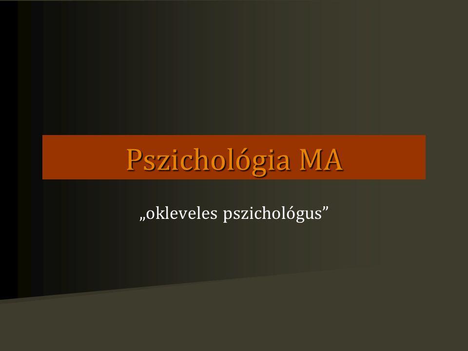 """Pszichológia MA """"okleveles pszichológus"""""""