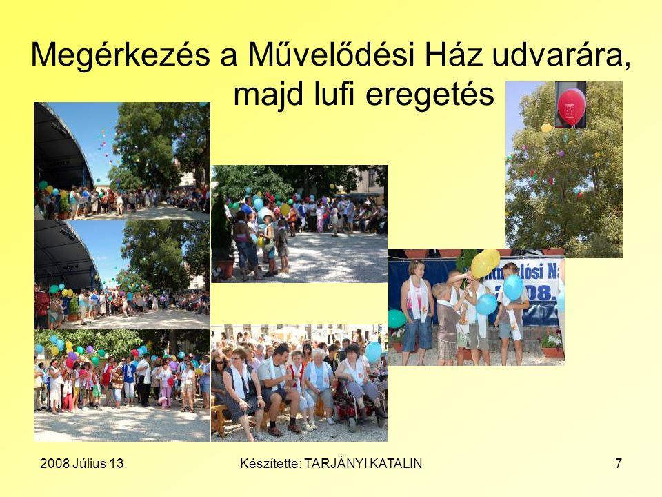 2008 Július 13.Készítette: TARJÁNYI KATALIN28 Gála - Díjátadás Rajz, Vers és Próza pályázat A Díjakat Dr.