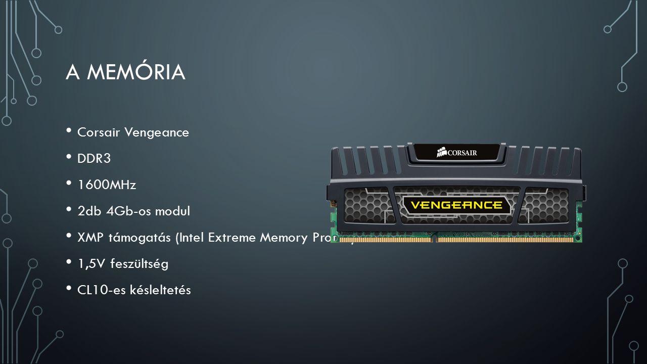 A MEMÓRIA Corsair Vengeance DDR3 1600MHz 2db 4Gb-os modul XMP támogatás (Intel Extreme Memory Profile) 1,5V feszültség CL10-es késleltetés