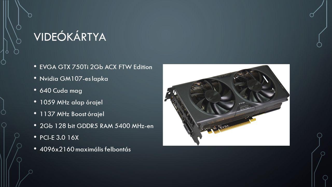 VIDEÓKÁRTYA EVGA GTX 750Ti 2Gb ACX FTW Edition Nvidia GM107-es lapka 640 Cuda mag 1059 MHz alap órajel 1137 MHz Boost órajel 2Gb 128 bit GDDR5 RAM 5400 MHz-en PCI-E 3.0 16X 4096x2160 maximális felbontás