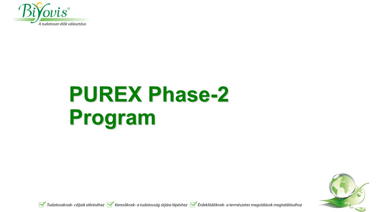 PUREX Phase-2 Program