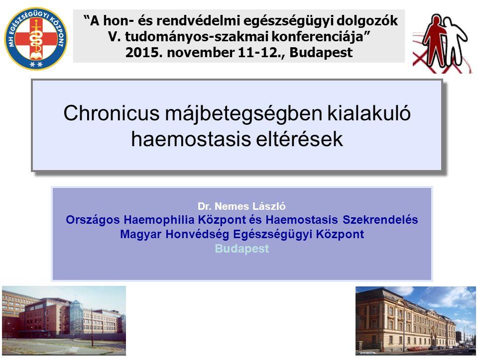 Chronicus májbetegségben kialakuló haemostasis eltérések A hon- és rendvédelmi egészségügyi dolgozók V.