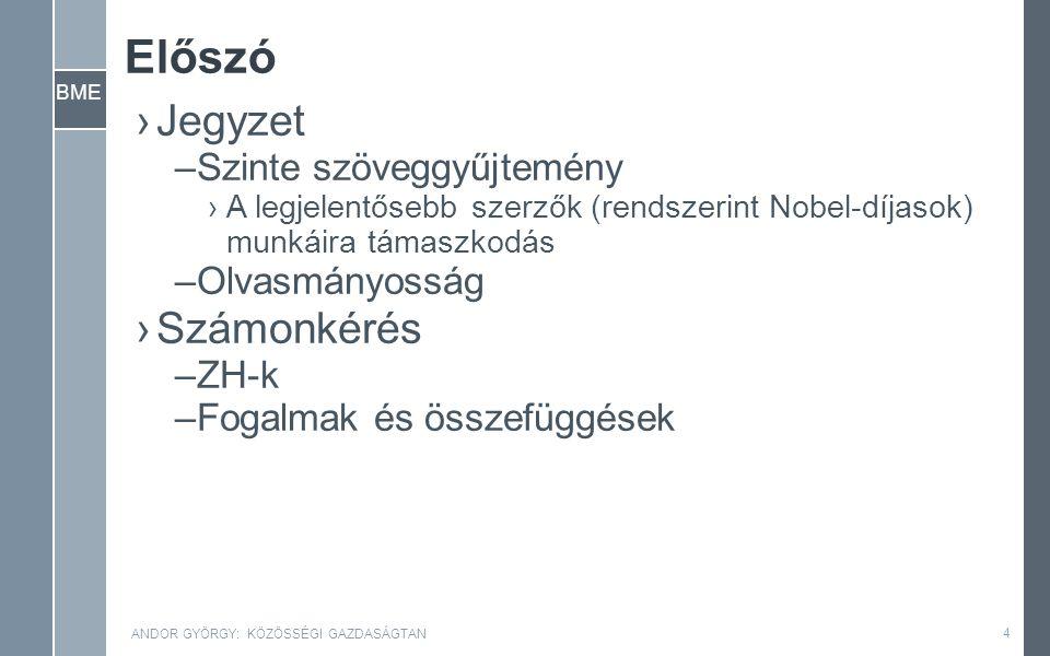 BME ANDOR GYÖRGY: KÖZÖSSÉGI GAZDASÁGTAN 5 I.